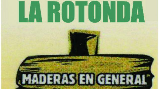 MADERERA LA ROTONDA